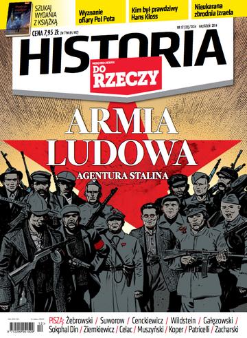 """Okładka miesięcznika """"Historia Do Rzeczy"""" nr 12/2014 (22)"""