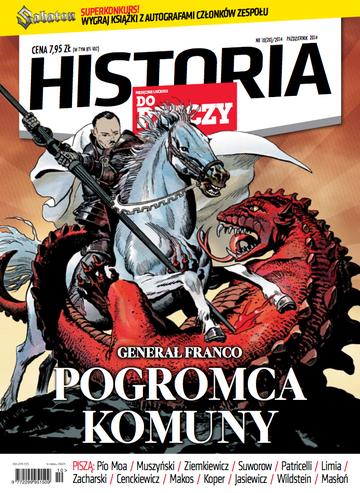 """Okładka miesięcznika """"Historia Do Rzeczy"""" nr 10/2014 (20)"""